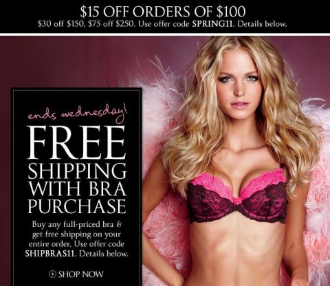 Victoria's Secret Coupons & Free Shipping Codes. Apply a coupon code for free shipping to your next Victoria's Secret purchase to save on Very Sexy swimwear, the Victoria's Secret PINK collection and everything else VS sells. Promo codes are easy to apply to any order and they can often be combined for even more savings.